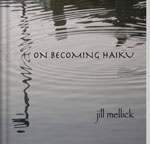 ON BECOMING HAIKU